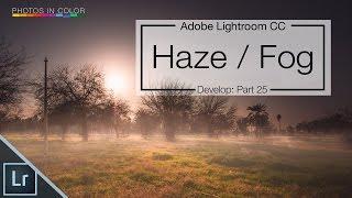 Lightroom CC Dehaze tutoriel - Créer Lightroom dramatique des modifications dans le module développement de Lightroom