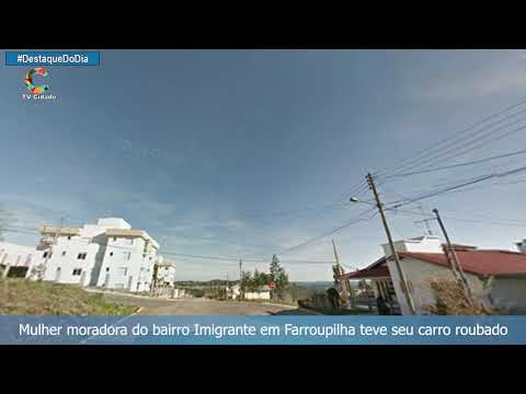 Mulher moradora do bairro Imigrante em Farroupilha teve seu carro roubado