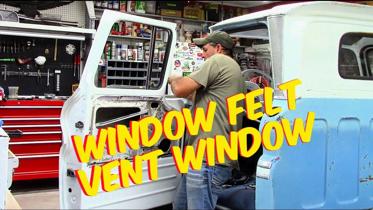 Window Felt Vent Window Replacement Chevy C10 60 63 Youtube