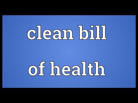 Clean bill of health Meaning