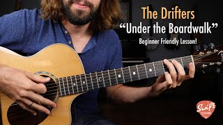 The Drifters Under the Boardwalk | Beginner Acoustic Guitar Lesson