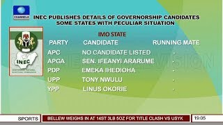 INEC Releases Details Of Gov'ship Candidates, Some States With Peculiar Situation Pt.2