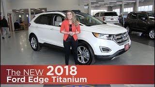 New 2018 Ford Edge Titanium - Elk River, Coon Rapids, Mpls, St Paul, St Cloud, MN | Review