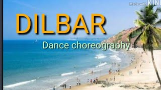Dilbar | Dance choreography | Satyameva Jayate | Dance choreography by sonu singh