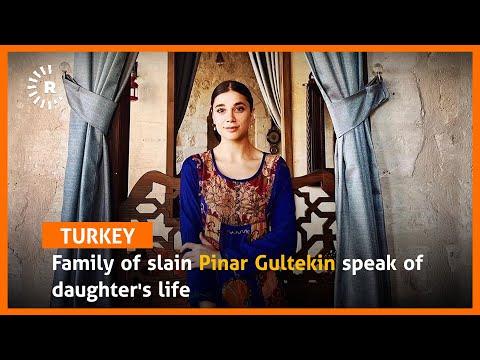Family of slain Pinar Gultekin speak of daughter's life