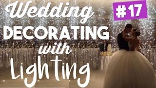 Lets LIGHT UP This Wedding! | Wedding Wednesdays Ep. 17