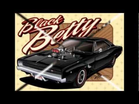 Black Betty By Ram Jam And Lynard Skynard Youtube