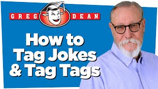How to Tag Jokes and Tag Tags - Be a Comedian Q&A Tips - Greg Dean