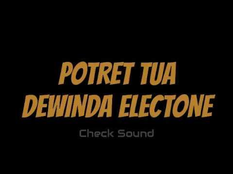 Potret Tua - Dewinda Electone (Check Sound)