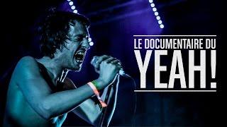 LE DOCUMENTAIRE DU YEAH! 2016