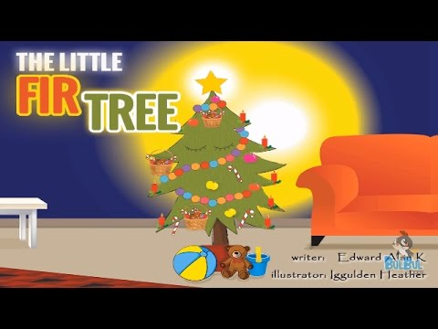 The Little Fir Tree - Andersen Tale - A Christmas Story - Bu