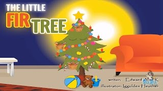 The Little Fir Tree - Andersen Tale - A Christmas Story