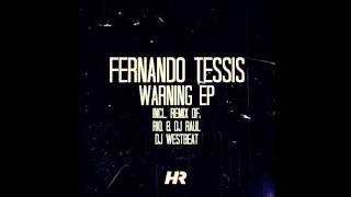 Fernando Tessis - Warning (DJ WestBeat Remix)