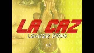 La Caz - Lekker Ding