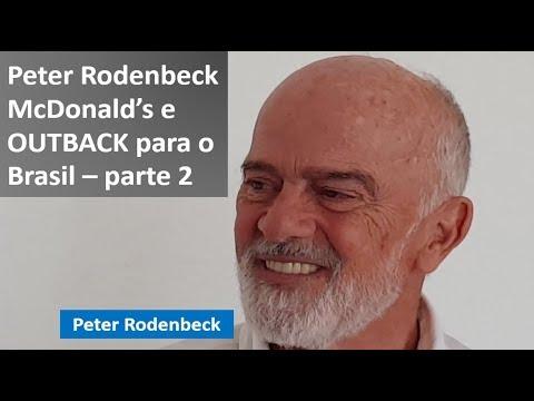 47/2017 – Peter Rodenbeck - McDonald's e OUTBACK para o Brasil - parte 2