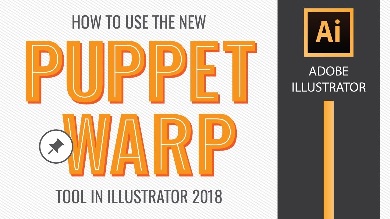 How to Use the Puppet Warp Tool in Adobe Illustrator CC 2018