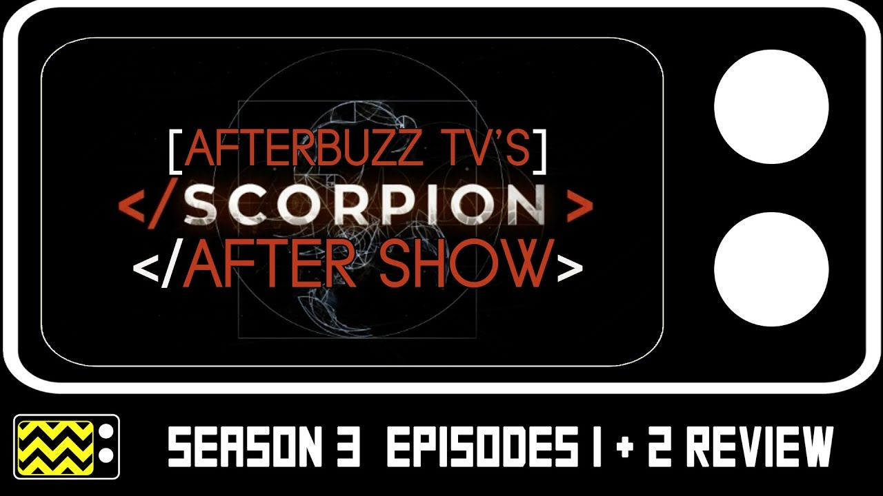 Download Scorpion Season 3 Episodes 1 & 2 Review & After Show   AfterBuzz TV