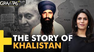 Gravitas Plus: What is the Khalistan movement?