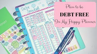 How I'm Going to be Debt Free in Less Than 3 Years | Happy Planner