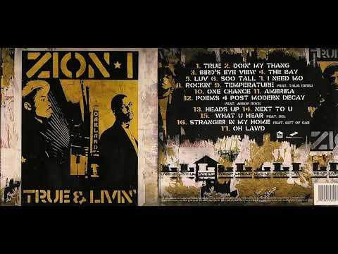 Zion I - The Bay (2005)