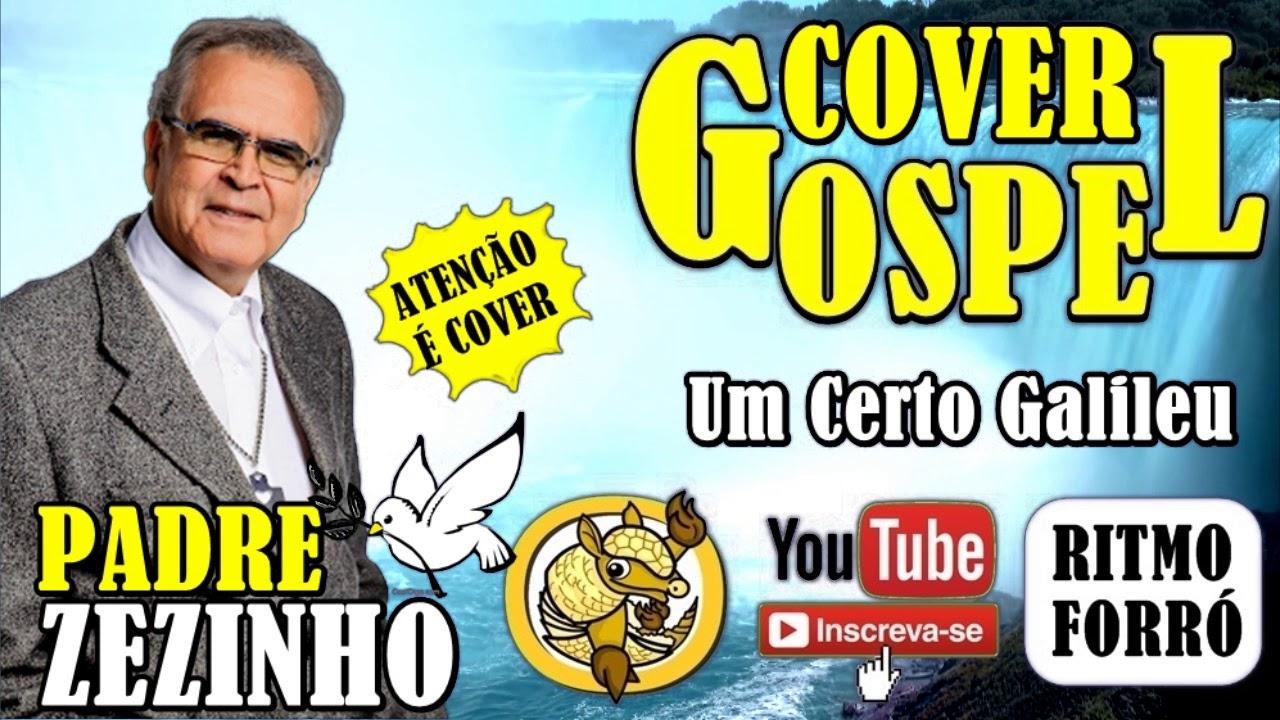 COVER GOSPEL ✦ Certo Galileu ✦ Padre Zezinho ✦ ( Ritmo Forro Gospel )