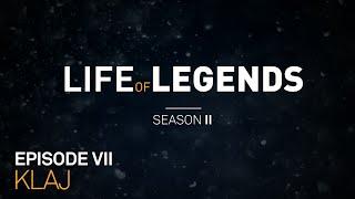 Life of Legends | Season 2 Episode 7 | Klaj