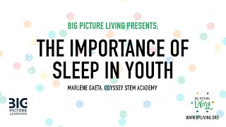 Importance of Sleep in Youth by Marlene Gaeta | Odyssey STEM Academy, Lakewood