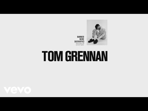Tom Grennan - Barbed Wire (Acoustic) (Audio)