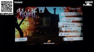 Обзор review Violett от Game Plan