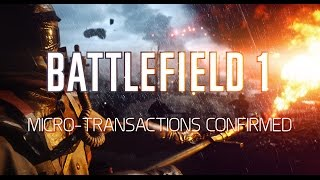 Battlefield 1 Micro-transactions CONFIRMED - Like FIFA Ultimate Team?