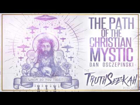 The Path Of The Christian Mystic   Dan Osczepinski