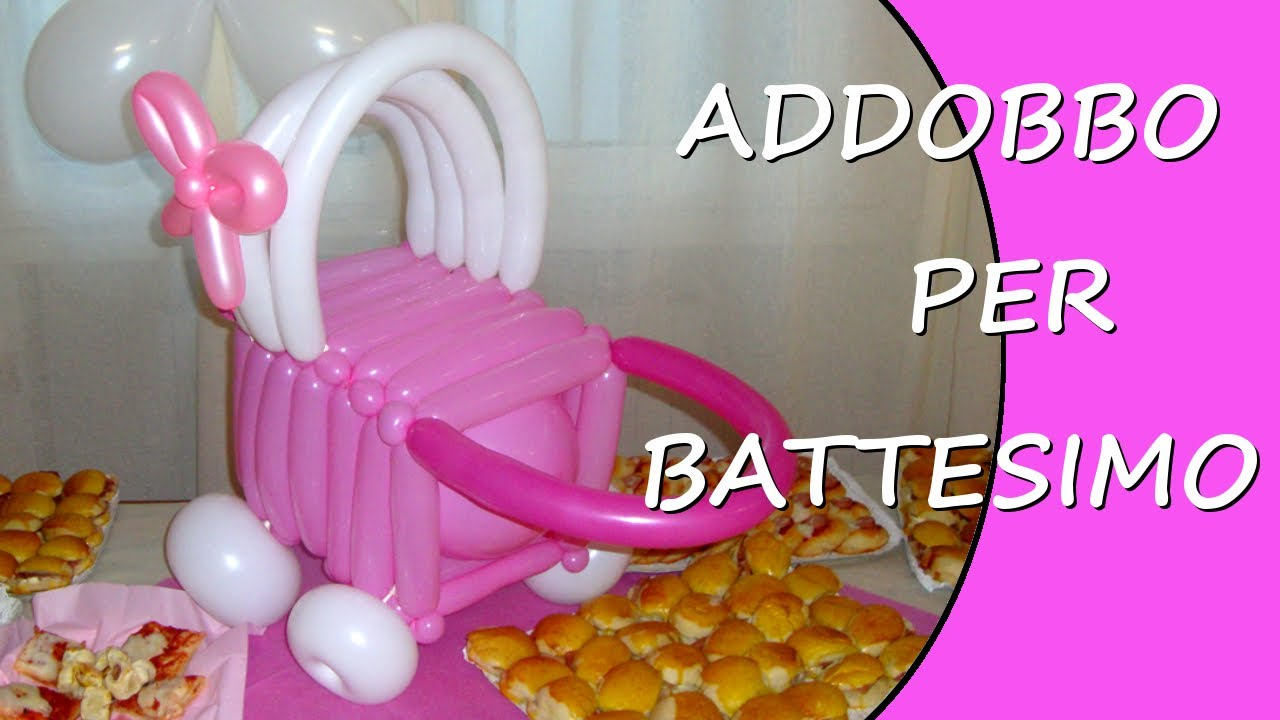 Addobbo battesimo rosa decorazioni con palloncini per battesimo youtube - Decorazioni per battesimo ...