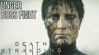 Unger Boss Fight - DEATH STRANDING (#DeathStrandingBossFights)
