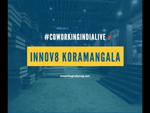 Innov8 Coworking Koramangala Live Tour