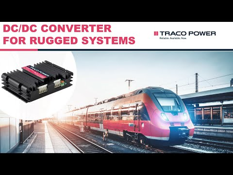 Traco Power Off-the-shelf DC/DC Converters Simplify Challenges Of Ruggedized Applications