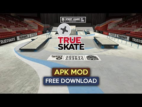 True Skate Apk Mod For Android Free Download 2019