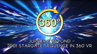 2001 Stargate Sequence 360VR