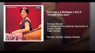 """Puccini: La Bohème / Act 3 - """"Donde lieta uscì"""""""