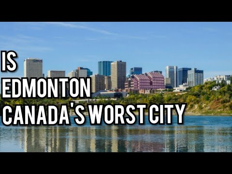 🔥🔥Is Edmonton Canadas Worst City ?🤦‍♂️🕶