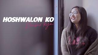 Hoshwalon Ko Khabar Kya - Namita Choudhary | Cover | Sarfarosh | Aamir Khan | Jagjit Singh