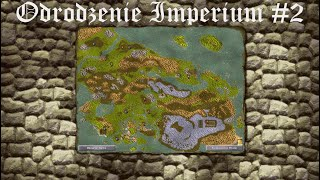 Knights and Merchants - Odrodzenie Imperium #2
