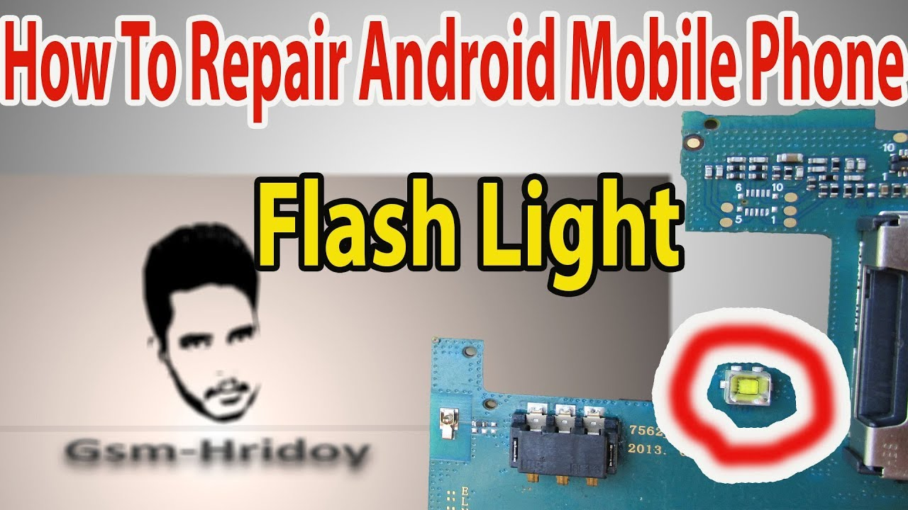 How To Repair Android Mobile PHone Flash Light/Torch Light Replacement  Symphony Samsung Walton