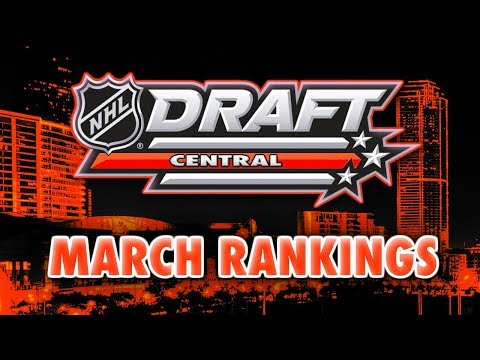 2018 NHL DRAFT PROSPECTS RANKINGS - MARCH (MOCK DRAFT - DAHLIN, SVECHNIKOV, ZADINA)