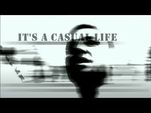 It's a Casual Life - by Jon S. Baird | 𝐂𝐔𝐋𝐓𝐔𝐑𝐄 𝐃𝐄𝐀𝐋𝐄𝐑