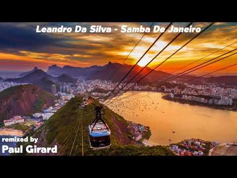 Leandro Da Silva - Samba De Janeiro remixed by Paul Girard