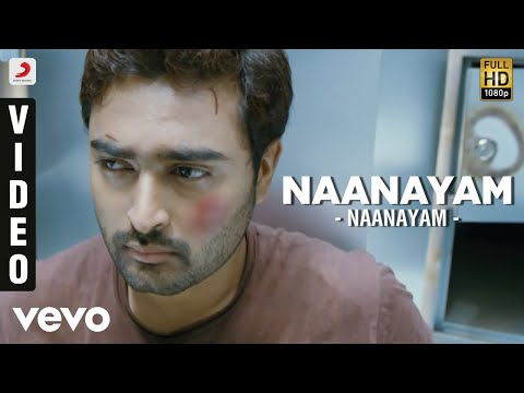 Naanayam - Naanayam Video | Prasanna, Sibi Raj | James Vasanthan