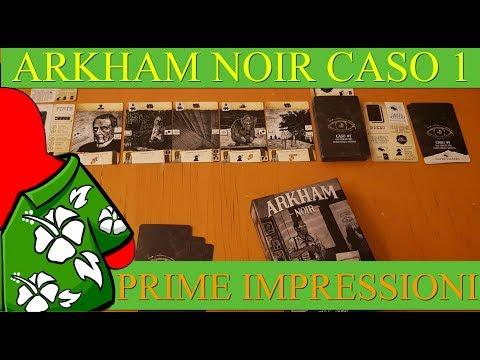 Arkham Noir Caso 1: Gli omicidi del culto della strega - Le mie Prime Impressioni