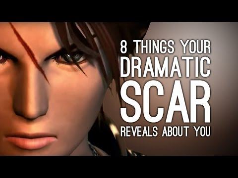 8 Things Your Dramatic Videogame Scar Reveals About You
