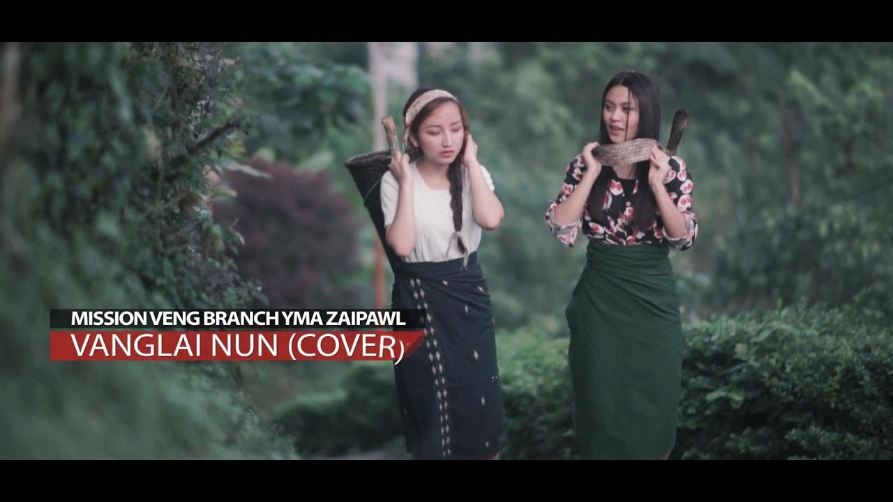 Mission Veng Branch YMA Zaipawl - VANGLAI NUN (Official Music Video)