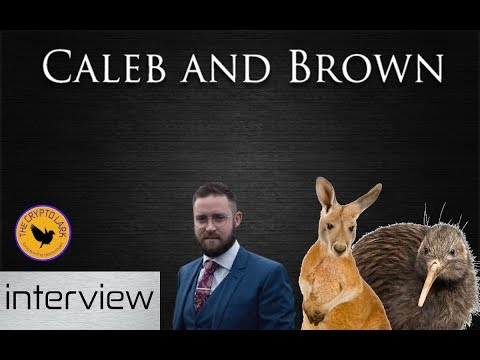 Bitcoin & Cryptocurrency Broker Caleb & Brown - OZ, NZ, EOS, & Banks !